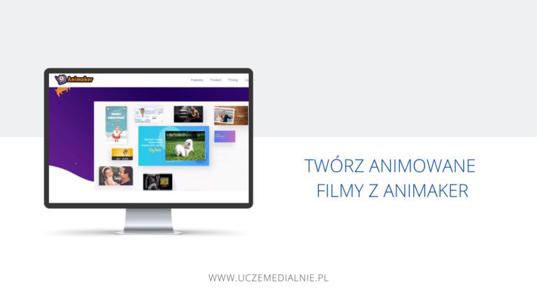 Twórz animowane filmy z aplikacją Animaker